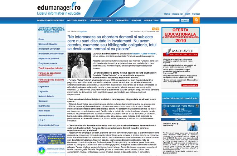 """Ne intereseaza sa abordam domenii si subiecte care nu sunt discutate in invatamant"" , EduManager, 17 septembrie 2009"