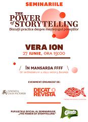 Seminariile The Power of Storytelling, cu Vera Ion