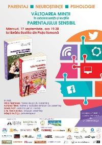 VÂLTOAREA MINŢII în adolescenţă şi lecţiile PARENTAJULUI SENSIBIL