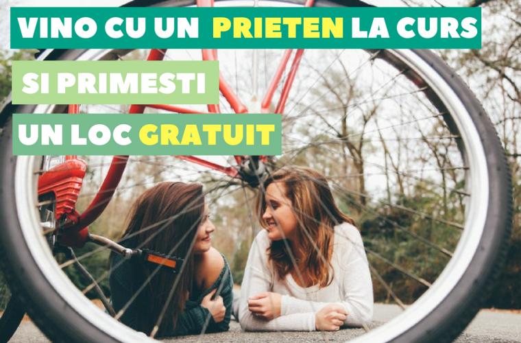 1+1 Gratis: Vino cu un prieten la curs si primesti un loc gratuit