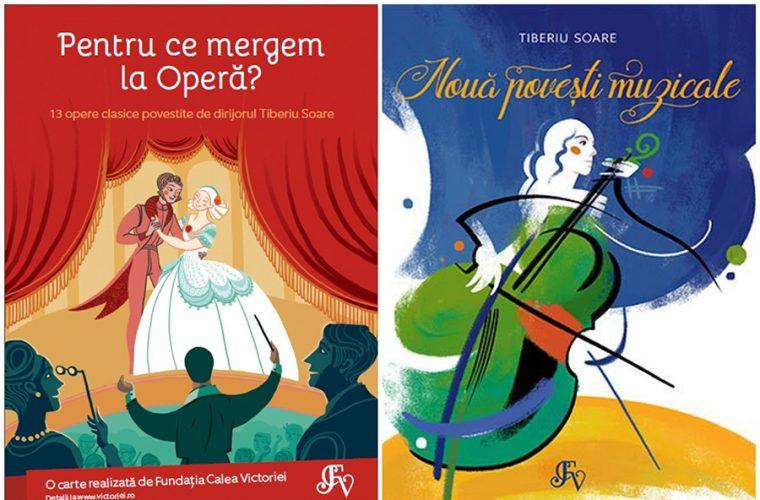 Muzică clasică şi operă – două cărţi de Tiberiu Soare