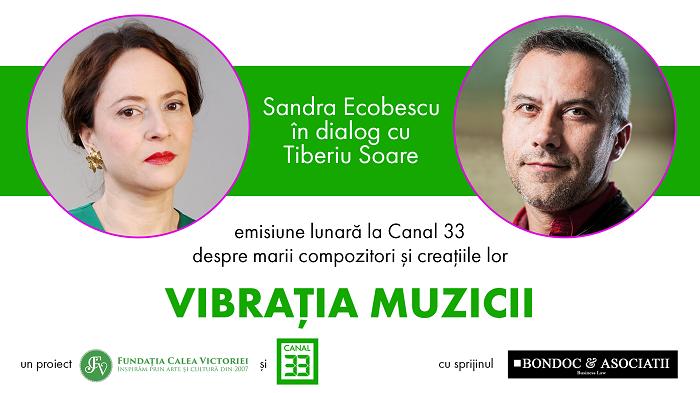 """Episodul trei din """"Vibraţia muzicii"""" – emisiune culturală cu Sandra Ecobescu şi Tiberiu Soare"""
